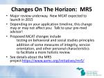 changes on the horizon mr5