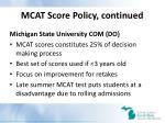 mcat score policy continued22