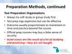 preparation methods continued
