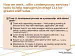 how we work offer contemporary services tools to help managers leverage lls for greater staff value