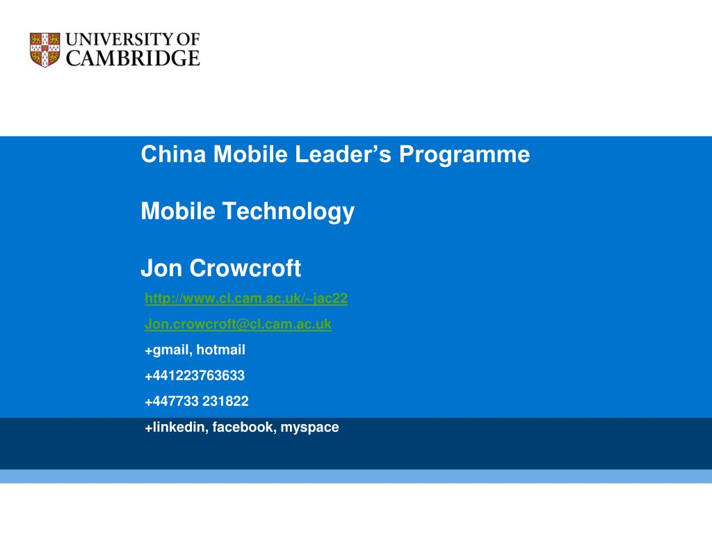 china mobile leader s programme mobile technology jon crowcroft l.