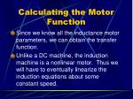 calculating the motor function