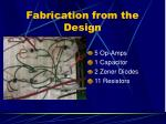 fabrication from the design