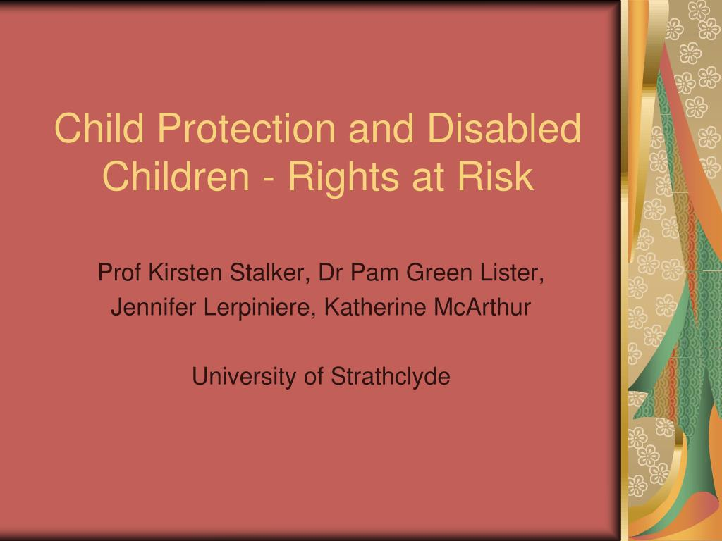 child protection and disabled children rights at risk l.
