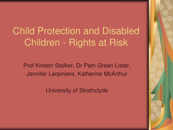 Child protection and disabled children rights at risk