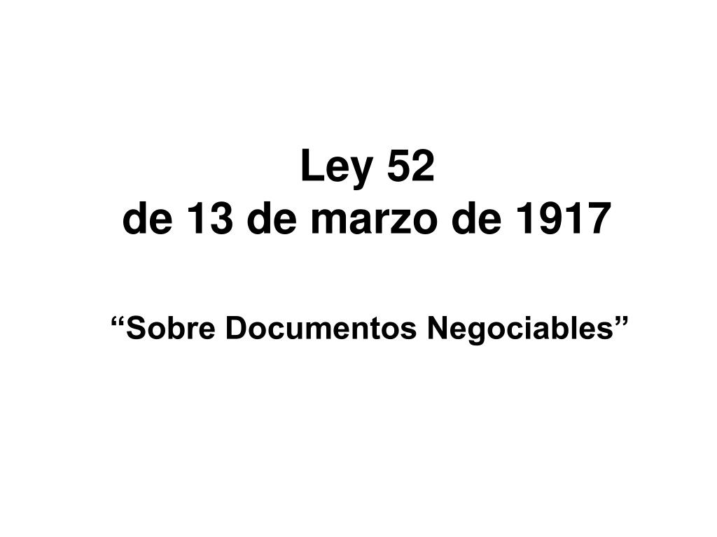 ley 52 de 13 de marzo de 1917 l.