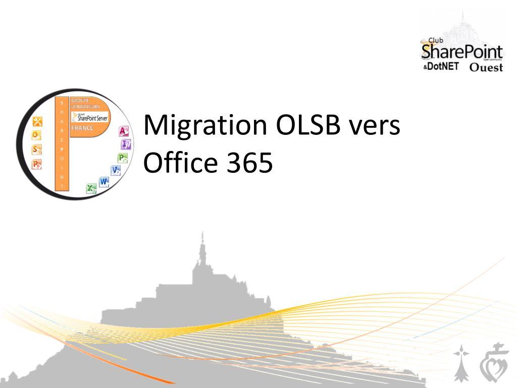 migration olsb vers office 365 l.