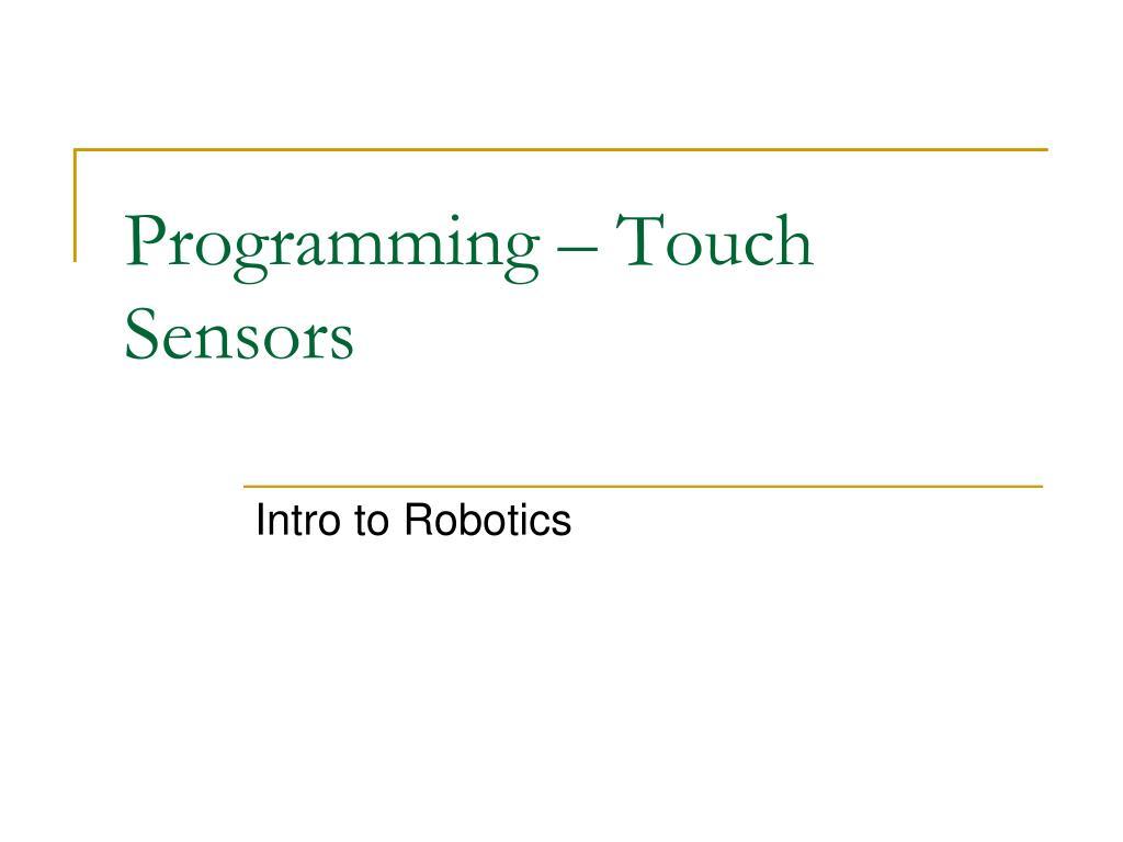 programming touch sensors l.