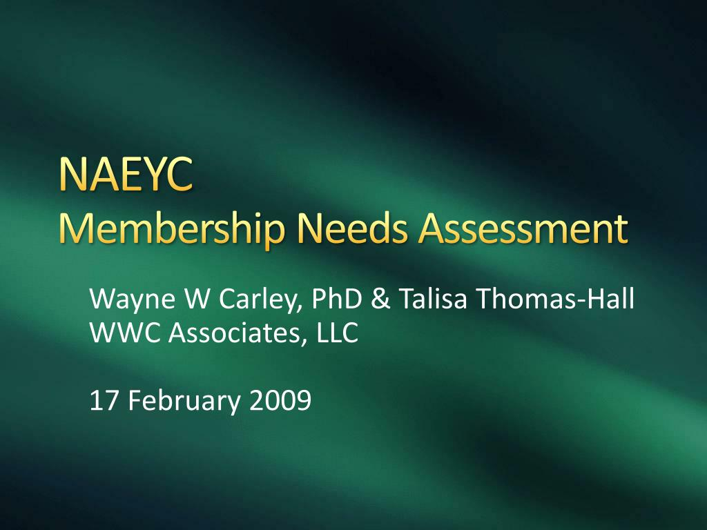 naeyc membership needs assessment l.