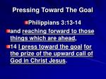 pressing toward the goal4