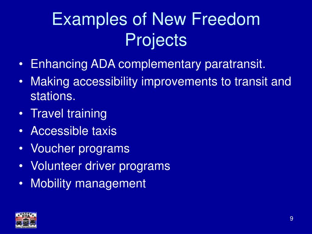Examples of New Freedom Projects