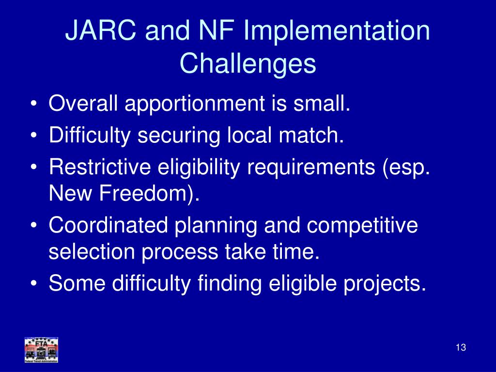 JARC and NF Implementation Challenges