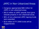 jarc in non urbanized areas