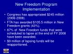 new freedom program implementation