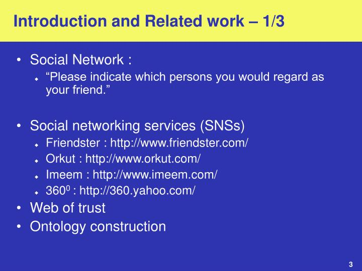 Introduction and related work 1 3