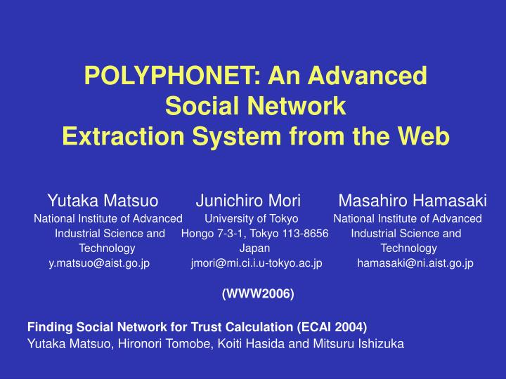 Polyphonet an advanced social network extraction system from the web