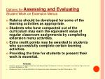 options for assessing and evaluating student work on extension menus