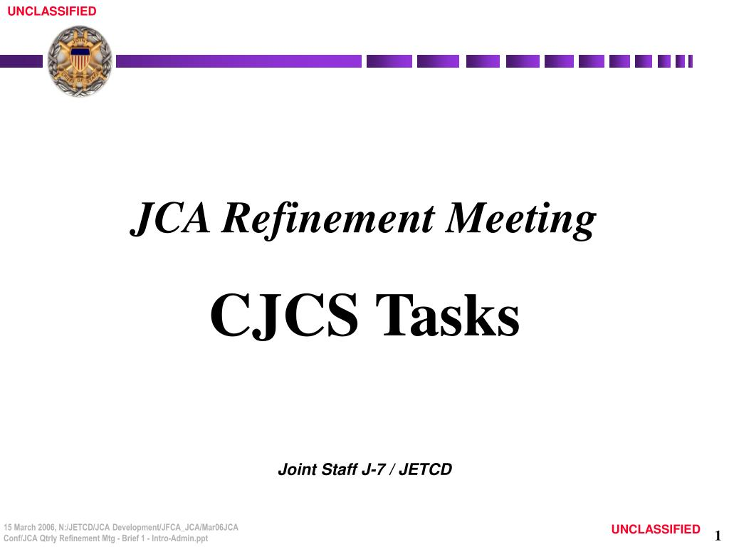 jca refinement meeting cjcs tasks l.