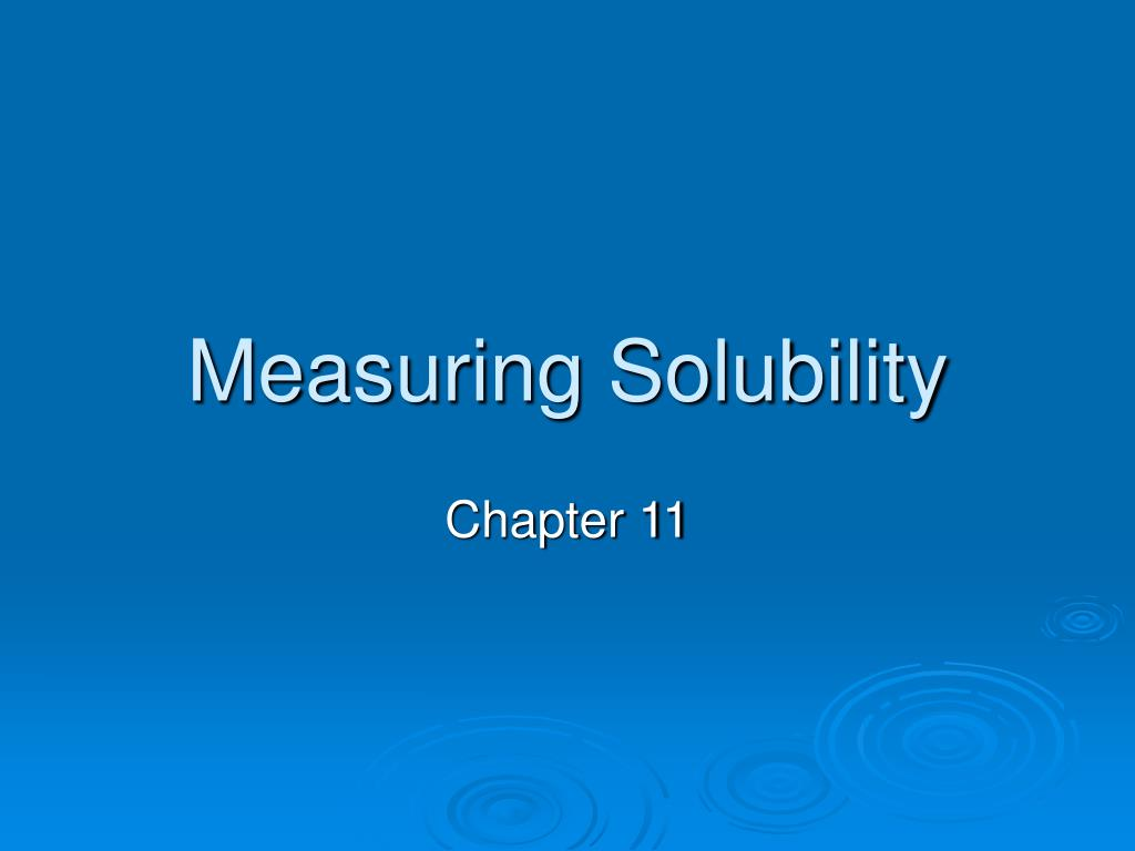 measuring solubility l.