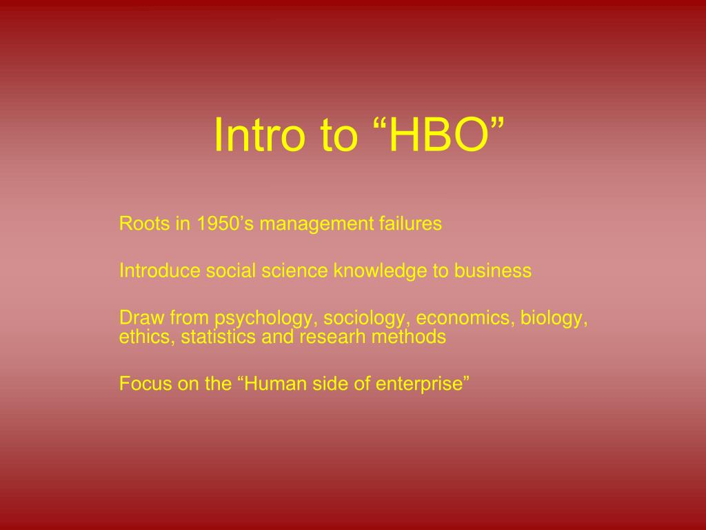 intro to hbo l.