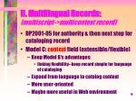 ii multilingual records multiscript multicontext record