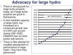 advocacy for large hydro