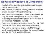 do we really believe in democracy