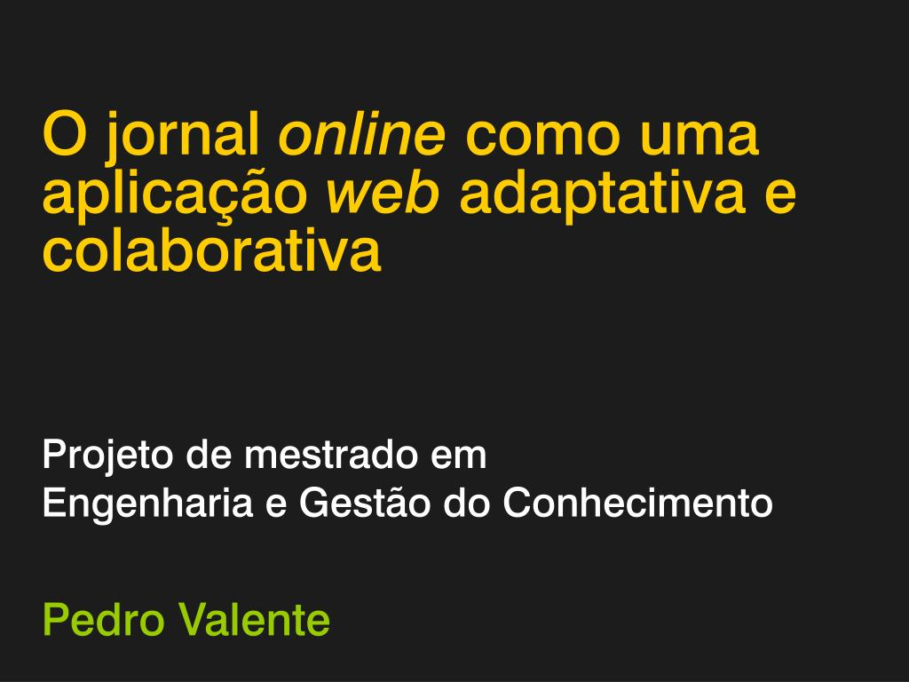 o jornal online como uma aplica o web adaptativa e colaborativa l.