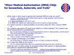 minor medical authorization mma faqs for seneschals autocrats and trolls