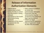 release of information authorization elements