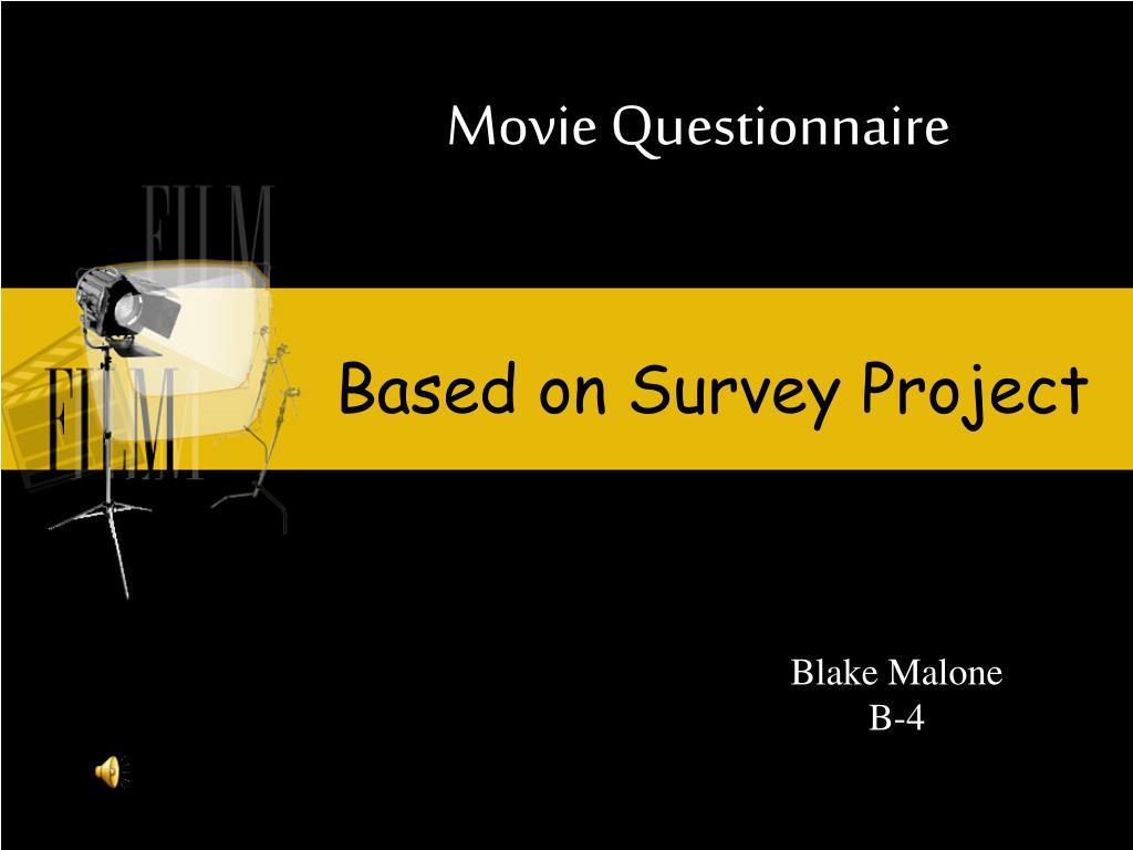 movie questionnaire l.