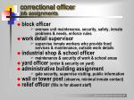 correctional officer job assignments