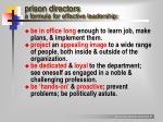 prison directors a formula for effective leadership