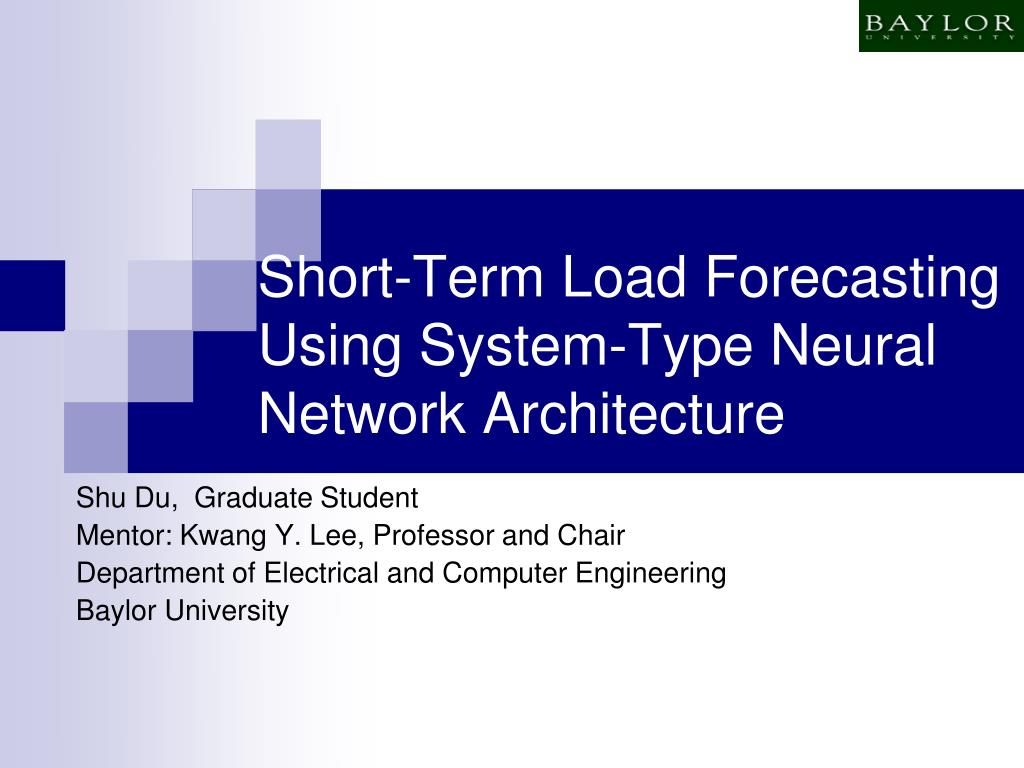 short term load forecasting using system type neural network architecture l.