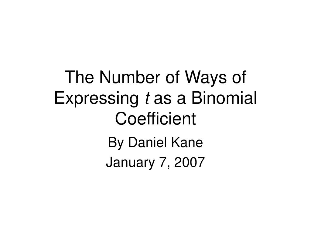 the number of ways of expressing t as a binomial coefficient l.