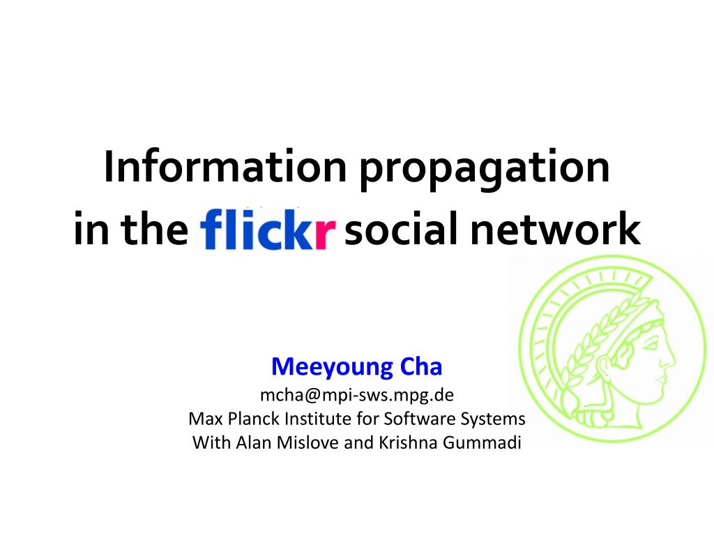 information propagation in the flickr social network l.