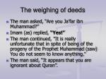 the weighing of deeds