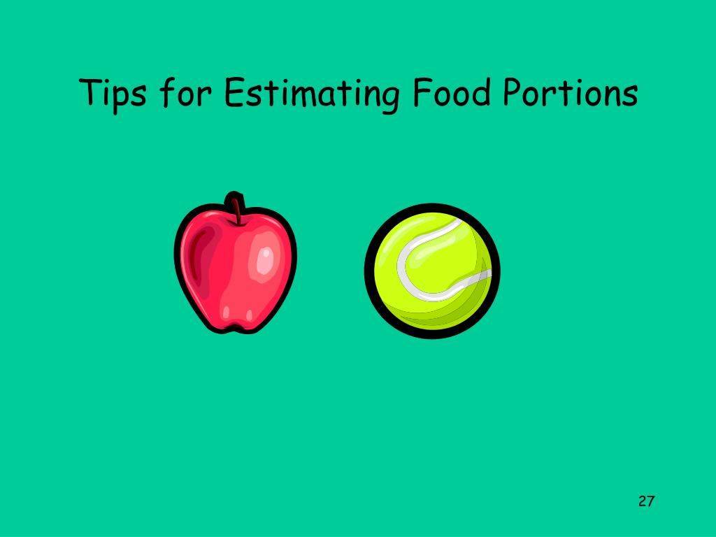 Tips for Estimating Food Portions