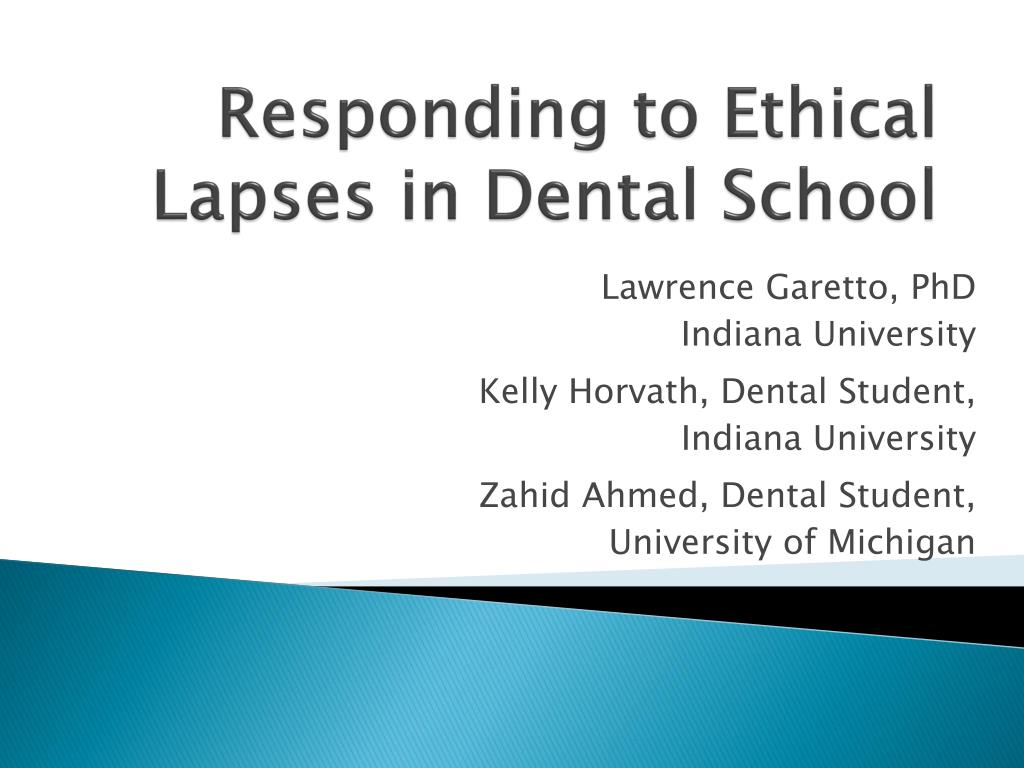 responding to ethical lapses in dental school l.