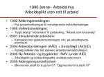 1990 rene arbeidslinja arbeidsplikt uten rett til arbeid14