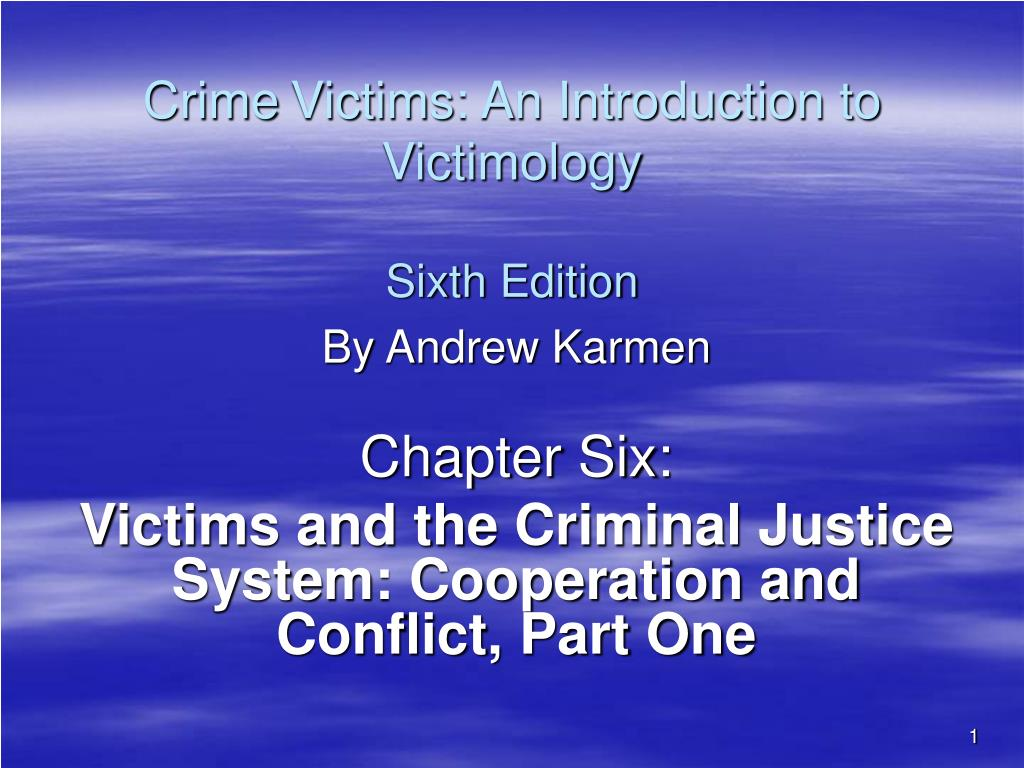 crime victims an introduction to victimology sixth edition l.