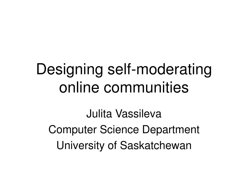 designing self moderating online communities l.