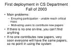 first deployment in cs department fall of 2003