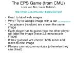 the eps game from cmu louis von ahn laura dabbish http www 2 cs cmu edu biglou esp pdf