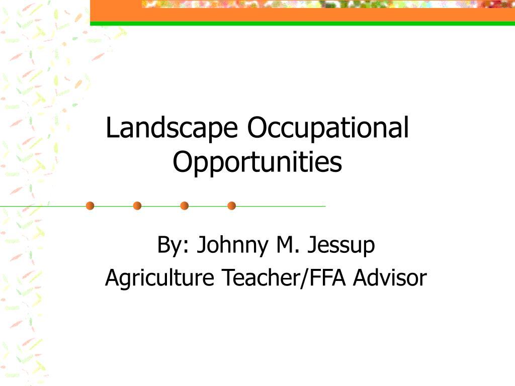 landscape occupational opportunities l.