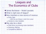 leagues and the economics of clubs