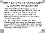 which country is the largest source by global warming pollution