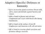 adaptive specific defenses or immunity41