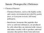 innate nonspecific defenses21