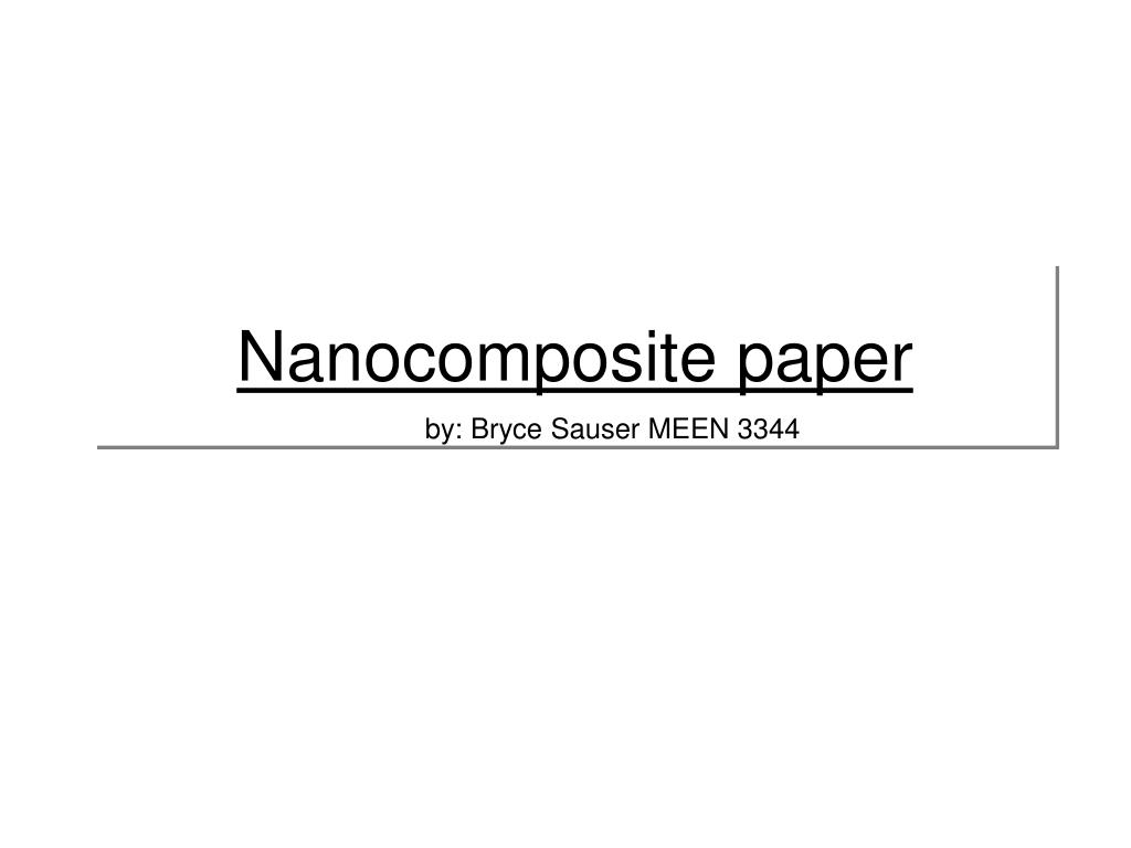 nanocomposite paper l.